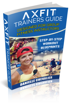 AXFIT Training Guide Workouts for Group Fitness