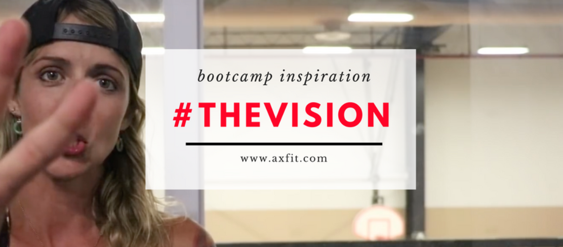 Boot Camp Inspiration: #THEVISION