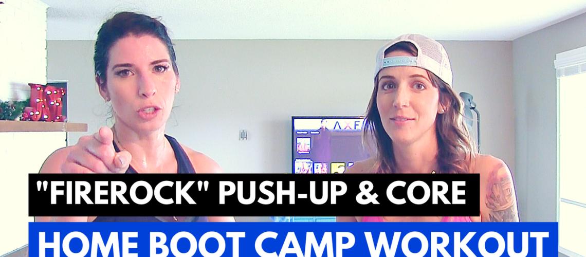 """FIREROCK"" 8 minute Push-Up & Core Home Bootcamp Workout"