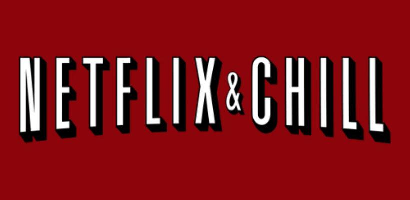 Netflix and Chill   Badass Mother