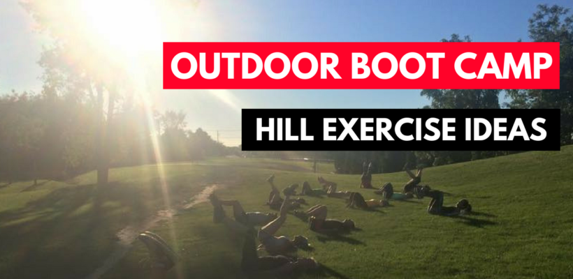 hill training exercise ideas advanced cardio and legs outdoor boothill training exercise ideas advanced cardio and legs outdoor boot camp ideas